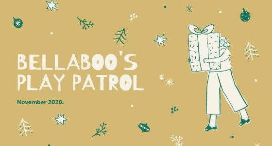 Bellaboos Play Patrol November 2020