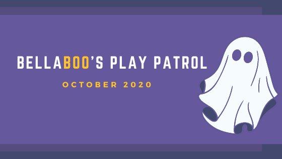 Bellaboo's Play Patrol October