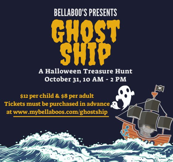 Bellaboo's Ghost Ship $12 per child $8 per adult on Halloween from 10-2