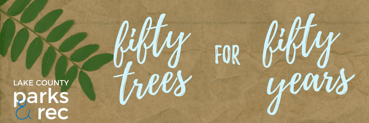 Fifty Trees for Fifty Years