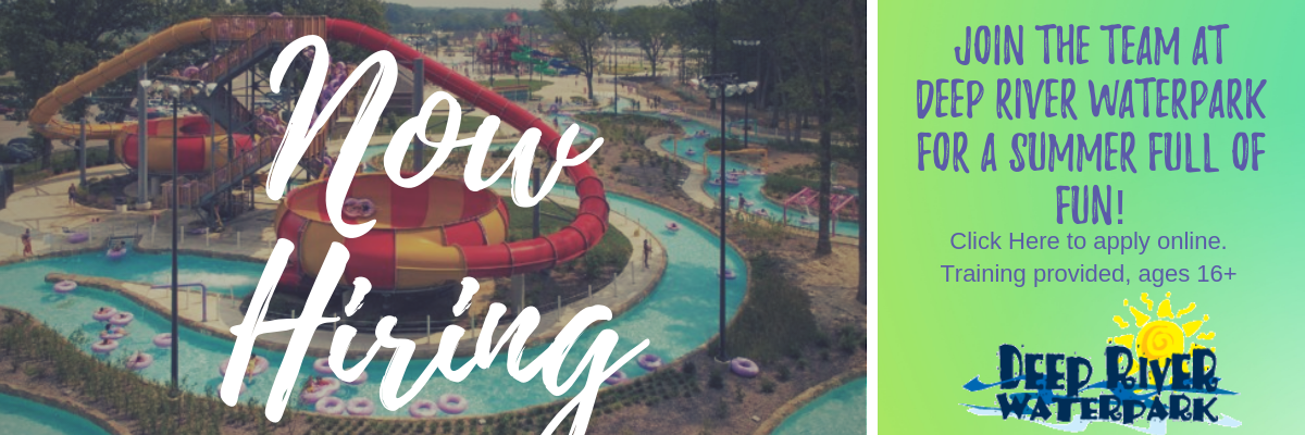 Deep River Waterpark Now Hiring