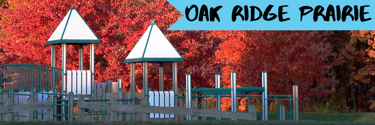 Oak Ridge Prairie Playground