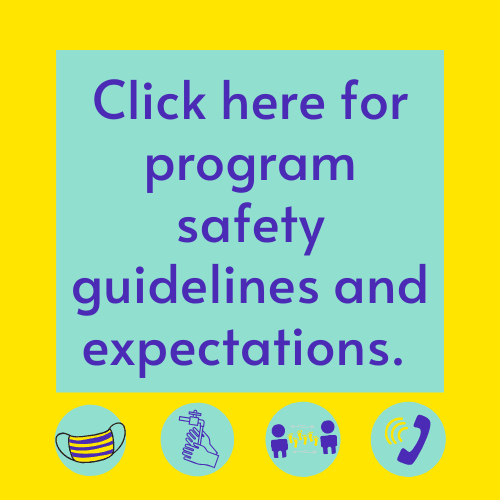 Click here to see our safety procedures and guidelines