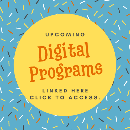 Click here to access upcoming digital programs